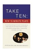 Take Ten - New 10-Minute Plays 1997 9780679772828 Front Cover
