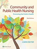 Community and Public Health Nursing Promoting the Public's Health