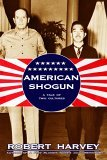 American Shogun A Tale of Two Cultures 2006 9781585676828 Front Cover