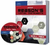 Using Reason's Virtual Instruments 2006 9781598632828 Front Cover