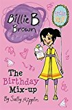 Birthday Mix-Up Billie B. Brown 2014 9781610671828 Front Cover