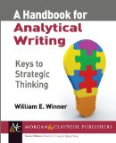 Handbook for Analytical Writing Keys to Strategic Thinking 2013 9781627051828 Front Cover