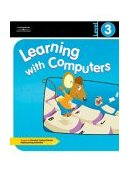 Learning with Computers Level 3 1st 2004 9780538434829 Front Cover