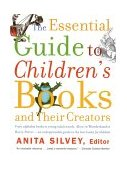 Essential Guide to Children's Books and Their Creators 2002 9780618190829 Front Cover