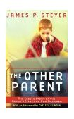 Other Parent The Inside Story of the Media's Effect on Our Children 2002 9780743405829 Front Cover