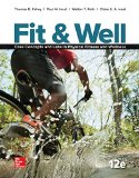 Fit & Well: Core Concepts and Labs in Physical Fitness and Wellness 9781259406829 Front Cover
