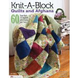 Knit-a-Block Quilts and Afghans 60 Easy to Knit 10 Squares with Fabric and Yarn 2013 9781574213829 Front Cover