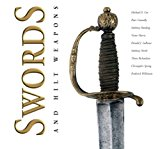 Swords and Hilt Weapons 2013 9781853758829 Front Cover
