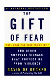 Gift of Fear And Other Survival Signals That Protect Us from Violence 1999 9780440508830 Front Cover
