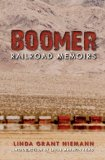 Boomer Railroad Memoirs 1st 2011 9780253222831 Front Cover