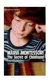 Secret of Childhood 1st 1982 9780345305831 Front Cover