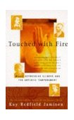 Touched with Fire 1st 1996 9780684831831 Front Cover