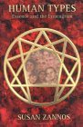 Human Types Essence and the Enneagram 1996 9780877288831 Front Cover