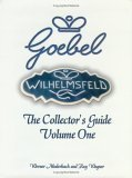 Goebel Collector's Guide Volume One 2002 9781563117831 Front Cover