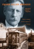 Frank Julian Sprague Electrical Inventor and Engineer 2009 9780253353832 Front Cover