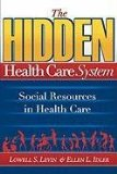 Hidden Health Care System : Social resources in Health Care 2010 9780975501832 Front Cover