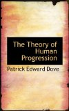 Theory of Human Progression 2009 9781110581832 Front Cover