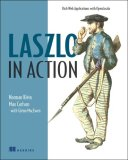 Laszlo in Action 2008 9781932394832 Front Cover
