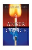Anger Is a Choice 2001 9780310242833 Front Cover