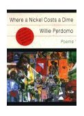 Where a Nickel Costs a Dime 1st 1996 9780393313833 Front Cover