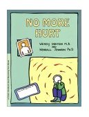 GROW: No More Hurt A Child's Workbook about Recovering from Abuse 1st 2002 Student Manual, Study Guide, etc. 9780897930833 Front Cover