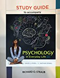Study Guide for Psychology in Everyday Life 4th 2016 9781319079833 Front Cover