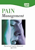 Pain Management: Physical and Cognitive-Behavioral Approaches (DVD) 2002 9781602320833 Front Cover