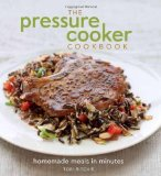 Pressure Cooker Cookbook Homemade Meals in Minutes 2012 9781740899833 Front Cover