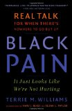 Black Pain It Just Looks Like We're Not Hurting 1st 2009 9780743298834 Front Cover