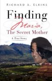 Finding Maria, the Secret Mother 2009 9781615794836 Front Cover