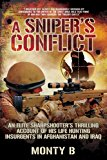 Sniper's Conflict An Elite Sharpshooter's Thrilling Account of His Life Hunting Insurgents in Afghanistan and Iraq 2014 9781629146836 Front Cover