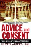 Advice and Consent The Politics of Judicial Appointments 2007 9780195315837 Front Cover