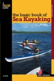 Basic Book of Sea Kayaking 2nd 2007 9780762742837 Front Cover
