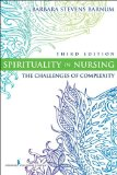 Spirituality in Nursing The Challenges of Complexity cover art