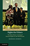 Rights for Others The Slow Home-Coming of Human Rights in the Netherlands 2013 9781107041837 Front Cover
