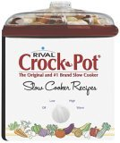 Rival Crock Pot Cookbook 2005 9781412721837 Front Cover
