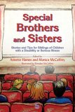 Special Brothers and Sisters Stories and Tips for Siblings of Children with a Disability or Serious Illness 2005 9781843103837 Front Cover