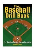Baseball Drill Book 1st 2003 9780736050838 Front Cover