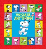 You Can Be Anything! 2009 9780762435838 Front Cover