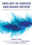 Urology in-Service and Board Review The Essential and Concise Study Guide 2013 9780982749838 Front Cover