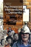 Early Psychosocial Interventions in Dementia Evidence-Based Practice 2008 9781843106838 Front Cover
