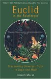 Euclid in the Rainforest Discovering Universal Truth in Logic and Math 2006 9780452287839 Front Cover