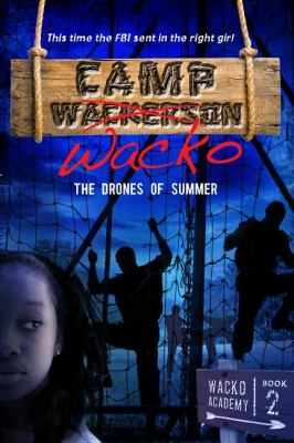 Camp Wacko The Drones of Summer 2012 9781933608839 Front Cover