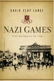 Nazi Games The Olympics Of 1936 1st 2007 9780393058840 Front Cover