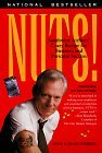 Nuts! Southwest Airlines' Crazy Recipe for Business and Personal Success 1st 1998 9780767901840 Front Cover