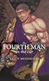 Fourth Man in the Car 2011 9781449730840 Front Cover