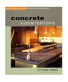 Concrete Countertops Design, Forms, and Finishes for the New Kitchen and Bath 2002 9781561584840 Front Cover
