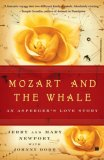 Mozart and the Whale An Asperger's Love Story 1st 2007 9780743272841 Front Cover