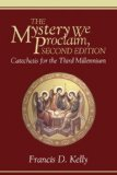 Mystery We Proclaim, Second Edition Catechesis for the Third Millennium cover art