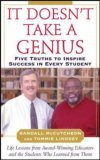 It Doesn't Take a Genius Five Truths to Inspire Success in Every Student 1st 2005 9780071460842 Front Cover